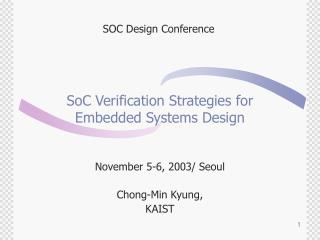 SoC Verification Strategies for  Embedded Systems Design