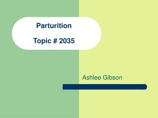 Parturition  Topic  2035