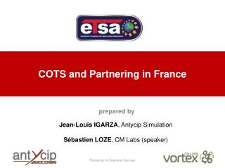 COTS and Partnering in France