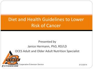 Diet and Health Guidelines to Lower Risk of Cancer