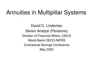 Annuities in Multipillar Systems