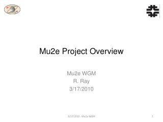 Mu2e Project  Overview