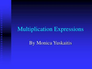 Multiplication Expressions