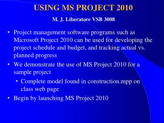 USING MS PROJECT 2010