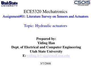 Prepared by: Yiding Han Dept. of Electrical and Computer Engineering  Utah State University