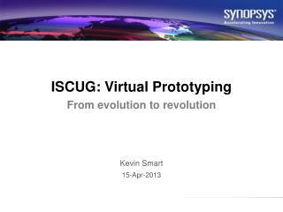 ISCUG: Virtual Prototyping