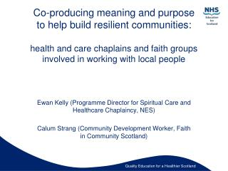 Ewan Kelly (Programme Director for Spiritual Care and Healthcare Chaplaincy, NES)