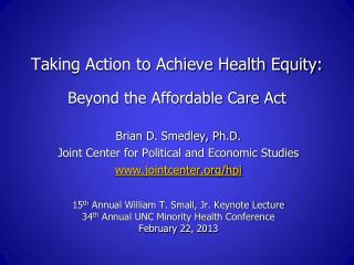 Taking Action to Achieve Health Equity: Beyond the Affordable Care Act