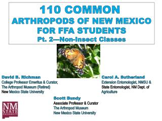 110 COMMON  ARTHROPODS OF NEW MEXICO FOR FFA STUDENTS Pt. 2--- Non-Insect Classes