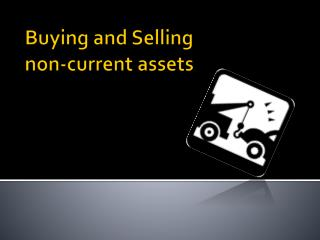 Buying and Selling  non-current assets