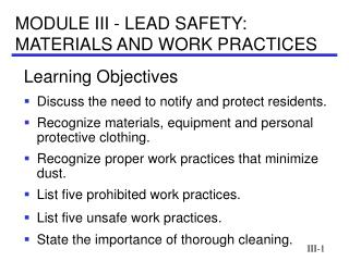 MODULE III - LEAD SAFETY: MATERIALS AND WORK PRACTICES