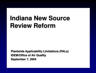 New Source Review Reform Overview