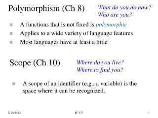Polymorphism (Ch 8)