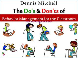 The  Do's  &  Don'ts  of  Discipline