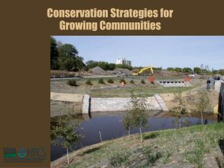 Conservation Strategies for  Growing Communities