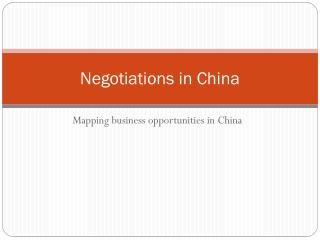 Negotiations  in  China