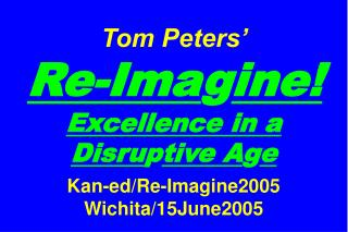 Slides at … tompeters