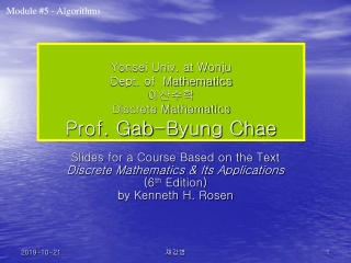Yonsei Univ. at Wonju Dept. of Mathematics 이산수학 Discrete Mathematics Prof. Gab-Byung Chae
