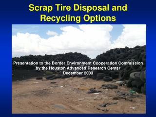 Scrap Tire Disposal and Recycling Options