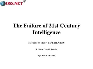 The Failure of 21st Century Intelligence