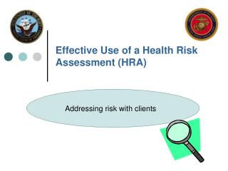 Effective Use of a Health Risk Assessment (HRA)