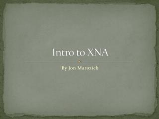 Intro to XNA