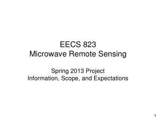 EECS 823 Microwave Remote Sensing