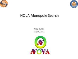 NO n A Monopole Search