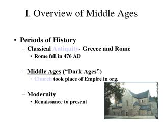 I. Overview of Middle Ages