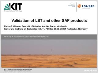 Validation of LST and other SAF products