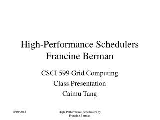 High-Performance Schedulers Francine Berman