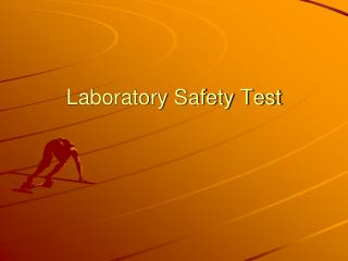 Laboratory Safety Test