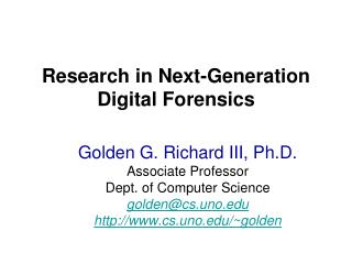 Research in Next-Generation Digital Forensics