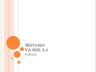 Mixtures VA SOL 5.4