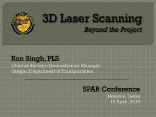 3D Laser Scanning Beyond the Project
