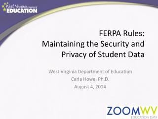 FERPA  Rules: Maintaining  the Security and Privacy of Student Data