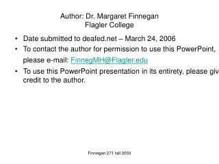 Author: Dr. Margaret Finnegan Flagler College