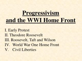 Progressivism  and the WWI Home Front
