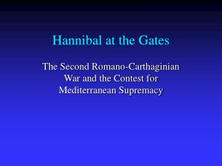 Hannibal at the Gates