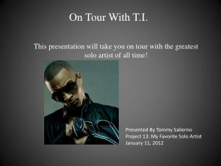 On Tour With T.I.