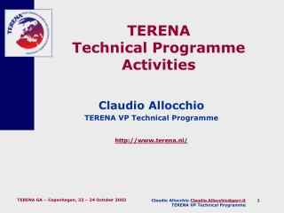 TERENA  Technical Programme  Activities