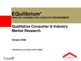 EQuilibrium* HEALTHY HOUSING FOR A HEALTHY ENVIRONMENT