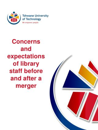 Concerns and expectations of library staff before and after a merger