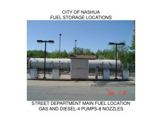 CITY OF NASHUA FUEL STORAGE LOCATIONS
