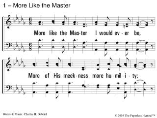 1 – More Like the Master