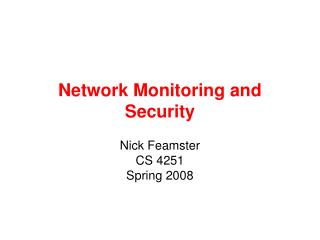 Network Monitoring and Security