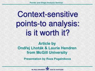 Context-sensitive points-to analysis: is it worth it?