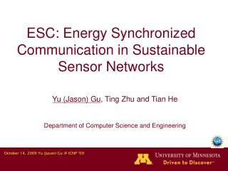 ESC: Energy Synchronized Communication in Sustainable Sensor Networks