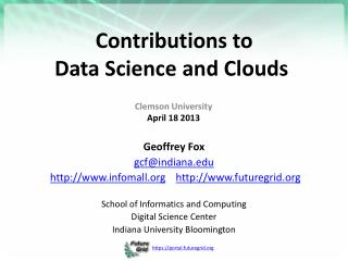 Contributions to Data Science  and  Clouds