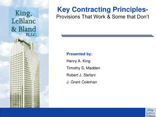 Key Contracting Principles- Provisions That Work & Some that Don't